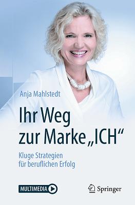 """Ihr Weg zur Marke """"ICH"""" Anja Mahlstedt"""