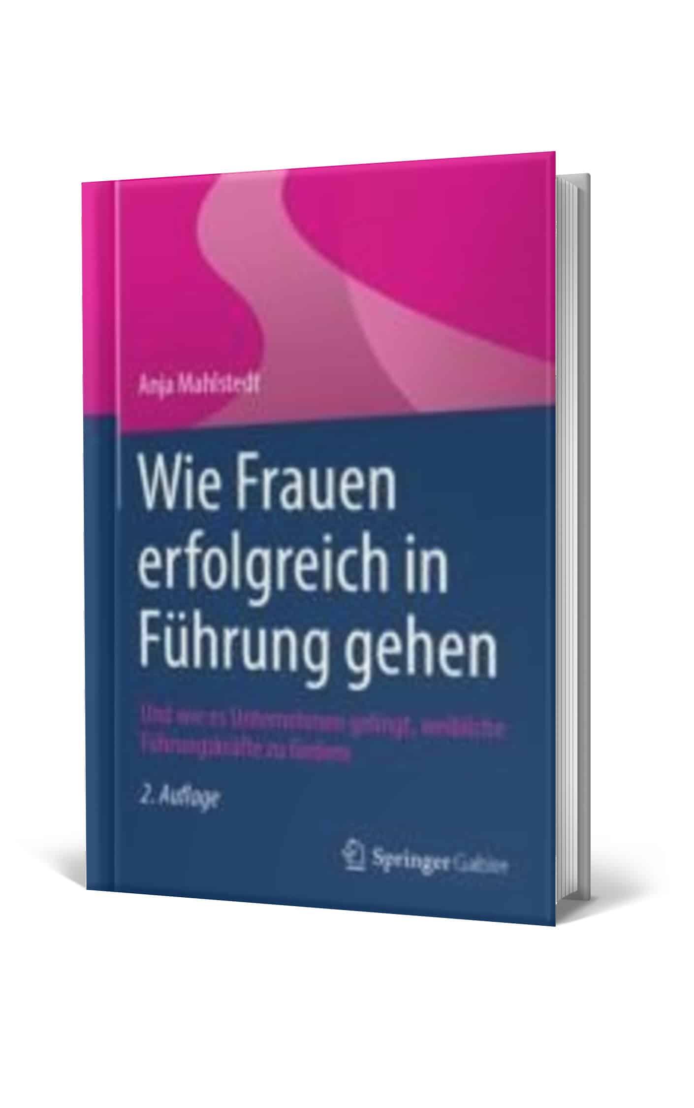 Buchcover 'Wie Frauen erfolgreich in Führung gehen' Anja Mahlstedt